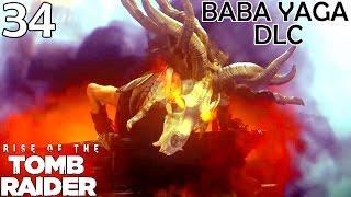 Rise Of The Tomb Raider Walkthrough Part 34 - Baba Yaga DLC Quest Gameplay