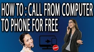 How To Call Someone From A Computer For Free