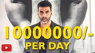 Akshay Kumar Charging Rs 1 Cr. Per Day For