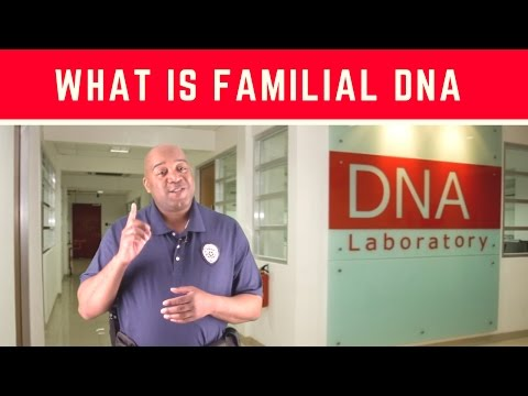 What Is Familial DNA | Familial DNA Testing | DNA Testing