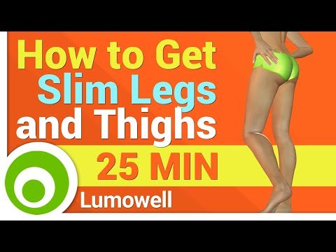 How to Get Slim Legs and Thighs