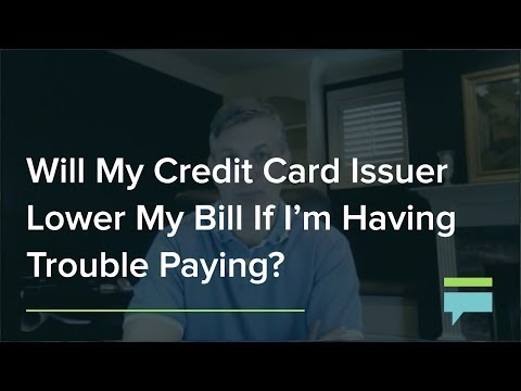 Will My Credit Card Issuer Lower My Bill If I'm Having Trouble Paying? - Credit Card Insider