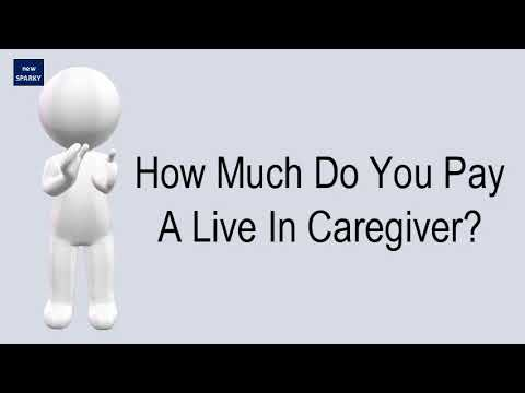 How Much Do You Pay A Live In Caregiver?