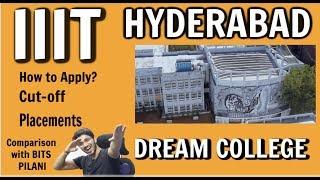 IIIT Hyderabad - Admission | Cut-off | Placements | Hostel | vs BITS Pilani