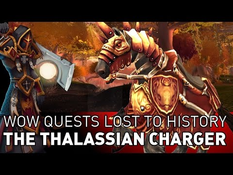 The Thalassian Charger Questline - Wow Quests Lost to History