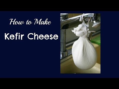 Kefir Cheese and How to Make It