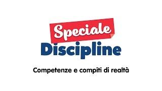 Speciale discipline - Mancinelli Zagaglia - Competenze e realtà
