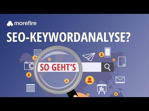 Wie geht eine SEO Keywordanalyse? | morefire