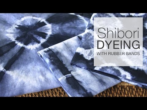 How to Dye Fabric - Shibori Tie-Dye with Rubber Bands