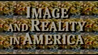 Image and Reality in America - The Truth about Lies with Bill Moyers (1989)