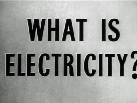 What is Electricity? (1950)