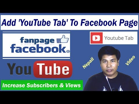 How To Add YouTube Tab into Facebook Page - Get Channel Views & Subscribers - Explained Step By Step