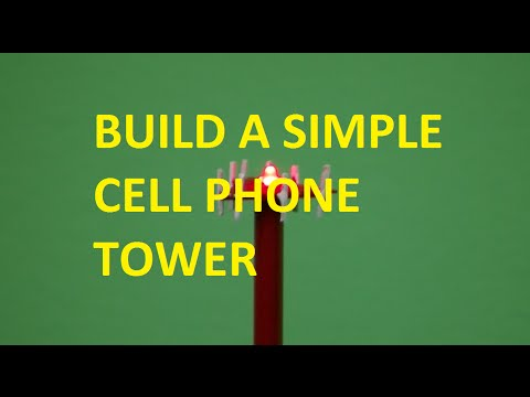 HOW TO BUILD A SIMPLE CELL PHONE TOWER