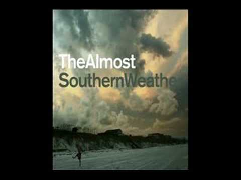 The Almost - Say This Sooner