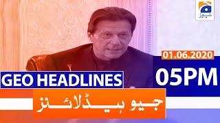 Geo Headlines 05 PM | 1st June 2020