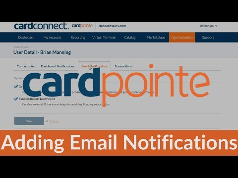 CardPointe Reporting -  Add Email Notifications to CardConnect Merchant Account with Card