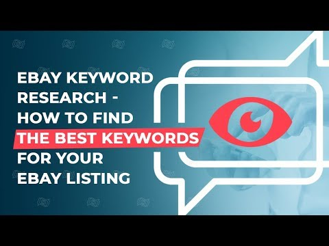 eBay Keyword Research - How To Find The Best Keywords For Your eBay listing