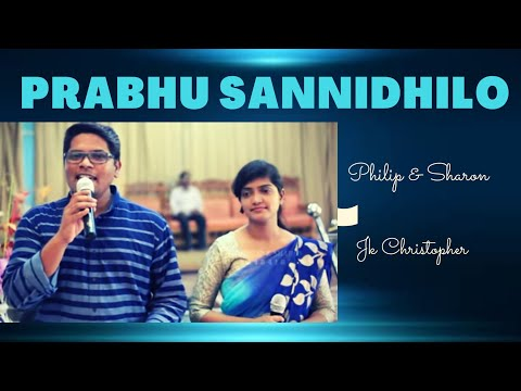 Xxx Mp4 Philip Sharon S Prabhu Sannidhilo Video Song Jk Christopher Tholakari Vana 3gp Sex