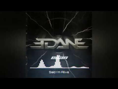 Edane - Said I'm Alive (Minus One Guitar Solo)