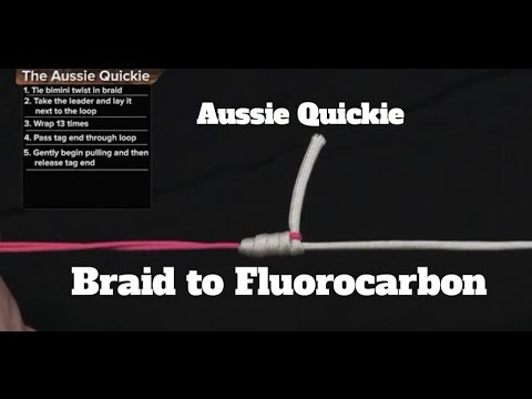 Aussie Quickie Knot- Braided Line To Fluorocarbon- Saltwater Experience