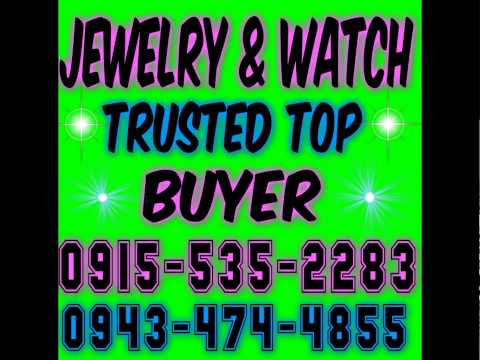 JEWELRY AND WATCH TOP BUYER IN  METRO MANILA 0915-535-2283
