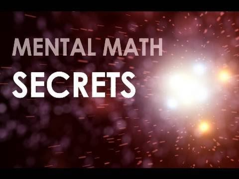 07 - Mental Math Secrets! - Rapidly Multiply 2-Digit Numbers!  Fast Mental Calculation Tricks