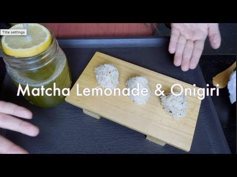 DIY Quick Cute Eats #1 : Matcha Lemonade &  Mini Onigiris