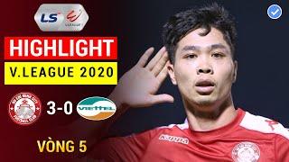 Highlight | TP Hồ Chí Minh vs Viettel | V.League 2020  Vòng 5 | Siêu, siêu phẩm của Công Phượng!
