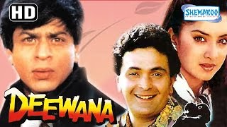 Deewana(HD) -  Shahrukh Khan - Rishi Kapoor - Divya Bharti - Amrish Puri - 90s  Popular Movie