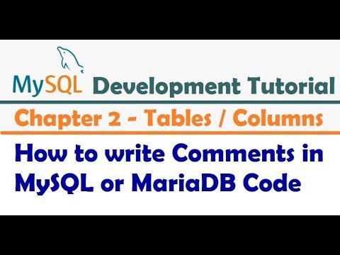 How to write Comments in MySQL or MariaDB Code - MySQL Developer Tutorial