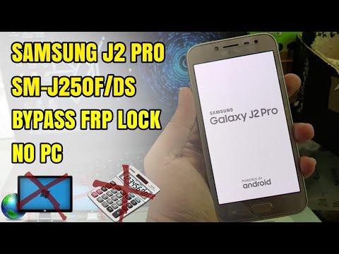 Samsung J2 Pro 2018 SMJ250F/DS Bypass Frp Lock Google Account Nougat 7.1 No Komputer/Pc