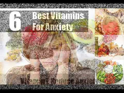 6 Best Vitamins For Anxiety