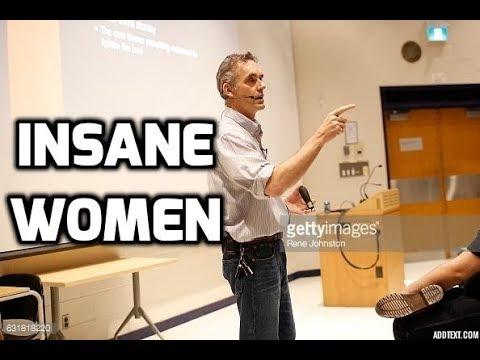Jordan Peterson On Crazy Women