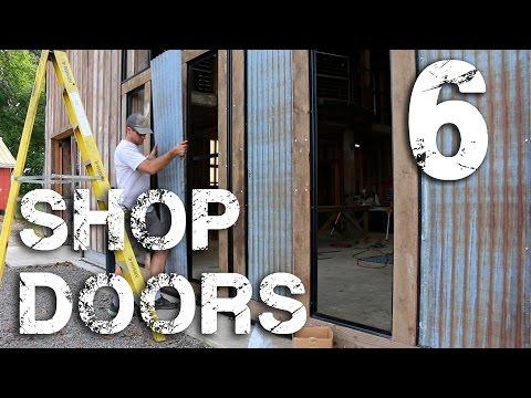 Shop Doors pt. 6 - Tin Siding