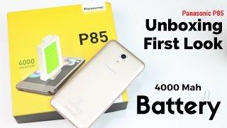 Panasonic P85 Unboxing & First Look | Sharmaji Technical