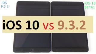Ios 10 Vs Ios 932 Ipad Mini 2 3