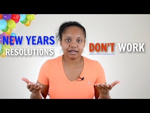 Why I Don't Believe in New Years Resolutions Anymore