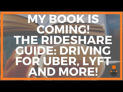 My book is coming! The Rideshare Guide Driving for Uber, Lyft and More!