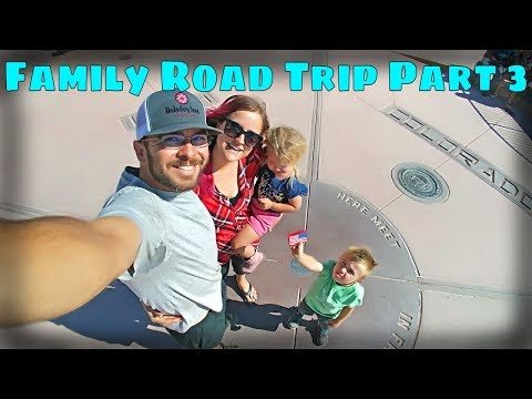 Family Road Trip Part 3: