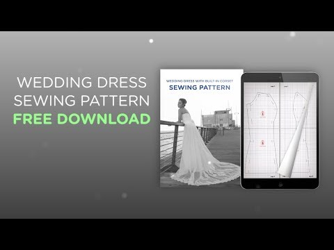 Wedding Dress Sewing Pattern FREE DOWNLOAD