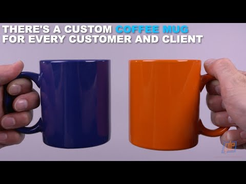 There's a Custom Coffee Mug for Every Customer and Client