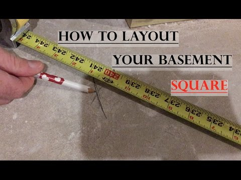 Basement Framing - How to Layout Square Lines (Part 2)