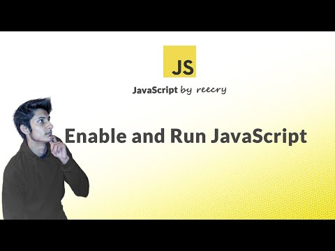 How to Enable Javascript in Browsers and Run Javascript code/programs