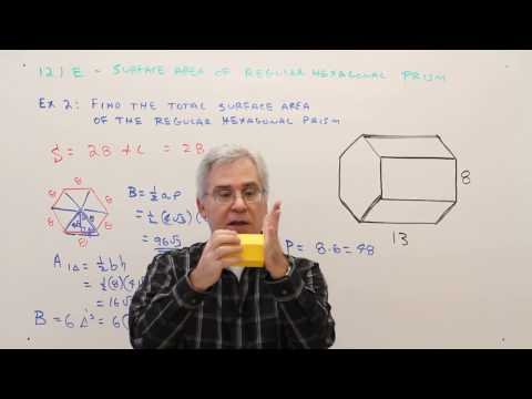 12-1E  Surface Area of Regular Hexagonal Prism