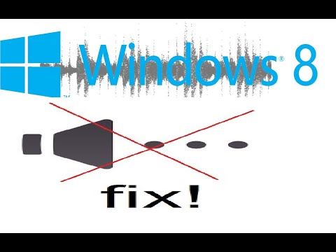 How to Fix Audio Problems on Windows 8 / Windows 8.1