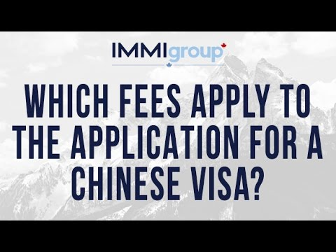 Which fees apply to the application for a Chinese visa?