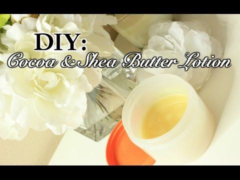 DIY Cocoa Butter & Shea Butter Oil Lotion with coconut oil | Skin Softening Lotion
