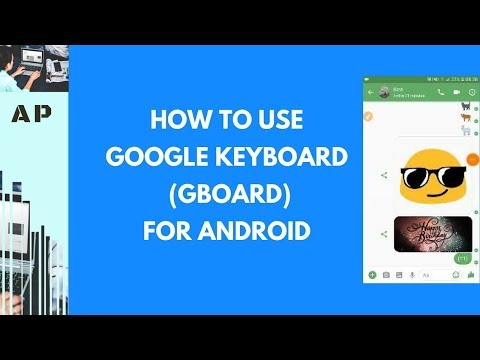 The Google Keyboard | Gboard for Android - How to use it.