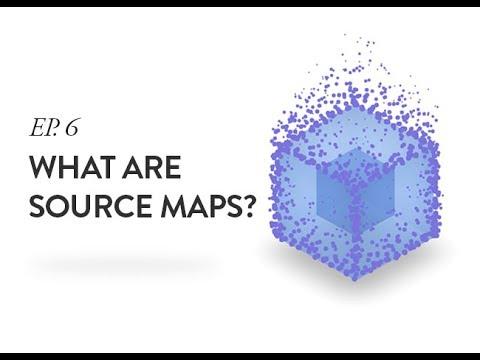 Source Maps 101 + Webpack - Ep. 6