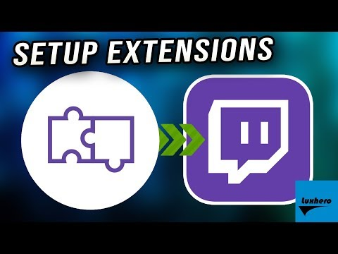 Twitch - How to Setup Extensions - 2019